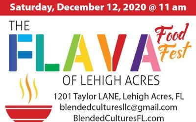 For Immediate Release – Blended Cultures presents The Flava of Lehigh Acres Food Fest!